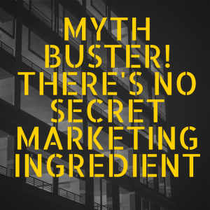 Myth Buster-- there's no secret marketing ingredient